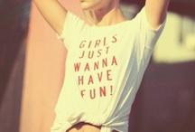 girls just wanna have fun ♥