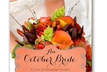 An October Bride / My very first novella, An October Bride, is part of Zondervan's Year of Weddings series. I hope readers fall as much in love with Emma and Jake and Mayfair, Wisconsin as I have!