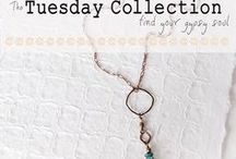 TUESDAY COLLECTION / handcrafted jewelry inspired by the gypsy soul with a heart of rock and roll
