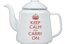 Keep Calm and... / Keep Calm Tea sayings.
