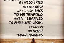 Christian Images and quotes - chronic illness, suffering, hope! / Quotes, bible verses, encouraging words, prayers, etc for the Graceful Fighters, battling chronic illness with God's grace