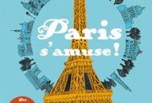 Paris... avec les enfants / Idées de balades et de découvertes dans Paris
