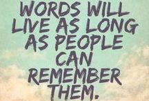 Quotes / We live and breathe words.
