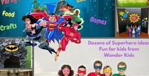 Batman and The Justice League / Fun for the kids with Batman and the Justice League from Wonder Kids.  Great ideas for a Batman/Justice League Birthday Party too.