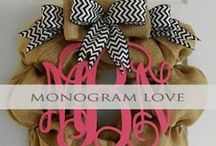 Monogram Love / Monogram love...we love all things monogrammed! We pin the latest trends to keep you in the loop!