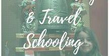Worldschooling & Travel Schooling / Worldschooling, travel schooling, road schooling: the many ways that children learn through travel.