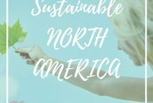 Sustainable North America / Sustainable, eco-friendly and ethical experiences throughout Canada, Hawaii, Mexico and the United States.
