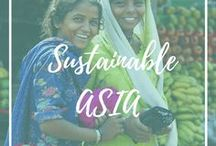Sustainable Asia / Eco-friendly, ethical and sustainable experiences in all of Asia.