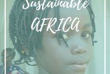Sustainable Africa / Eco-friendly, ethical and sustainable experiences in Africa.