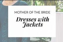 Dresses with jackets for Mother of Bride / Many moms want an ensemble that includes a jacket. Find inspiration and mother of the bride dresses with jackets here.