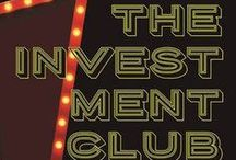 The Investment Club / The Investment Club is my second novel to be published in October 2016 by Rare Bird Books about five broken people who meet at a blackjack table at the El Cortez Casino in downtown Vegas and discover the greatest return comes from investing in others.