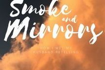 Smoke and Mirrors (Wattpad) / // published // Zebediah's life change the day the circus came to town. Helping with odd jobs around the circus grounds after hours, he grows closer  with the circus master Elysia until something begins to come between them. Will they be able to survive the pressure or will one of them shatter? Check out the entire story on Wattpad.