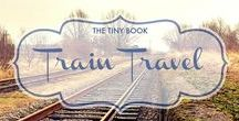 Travel: I Love Trains / Planes are fast, cars are fun... nothing can beat the romanticism touch of a travel made on a train. Europe, China, India... travel by train is amazing! Do you want to collaborate? email me: onetinybook@gmail.com
