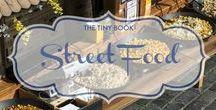 Street Food / Who can resist street food?