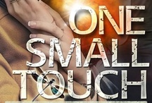 One Small Touch / When the husband of Laurel Wentworth is found dead in a suspicious car accident, Lt. Aaron March must use his ability to see visions of the past to save both their lives.
