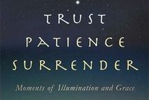 Trust Patience Surrender by Kevin Westrich / Quotes from Trust, Patience, Surrender