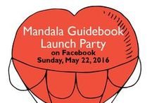 Mandala Guidebook Launch Party / Celebrate with author Kathryn Costa and other mandala enthusiasts from around the world.