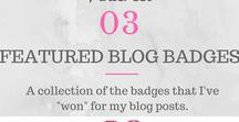 """Featured Blogger Bagdes / All the lovely badges I've """"won"""" for my blog posts."""