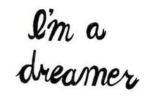 Dream Quotes / by Darlene Craft