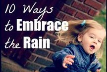 Rainy Day Activities / Find out how to keep your kids entertained when it's raining outside!