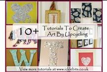 DIY Upcycling To Create Art Tutorials / Using old materials, buttons, items, scrap paper etc to make art work.