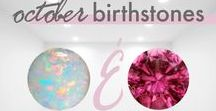 October Birthstones / The birthstones for October are Opal and Pink Tourmaline. Opal is a gorgeous pearlescent stone. Tourmaline's pink version represents love and compassion. Bring good energy to your home with these pieces inspired by October's Birthstones.