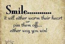 Smile =) / by Alana Jo