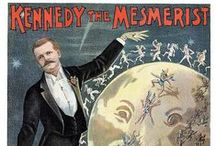 Magicians, Mesmerists, Escapologists, Tricksters / Houdini, Carter et al