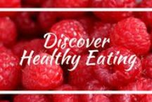 Discover Healthy Eating / Recipes and food lists for maintaining a healthy diet and lifestyle.