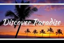 Discover Paradise / Beautiful places in our world.