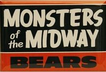 Monsters of the Midway / DA BEARS !!!!!! / by Kevin K.