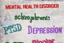 Mental Health Disorders / Various mental health disorders, definitions, symptoms and treatments. / by Inspirational Mental Health