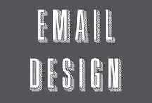 Email Design / We all get them, why not make them pretty?