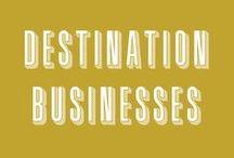 Destination Businesses
