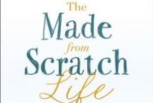 The Made-from-Scratch Life / Do you long for simpler days? Do you wish you had the time to offer your family home-grown meals? Does your heart cry for a quiet place in this fast-paced world?  In The Made-from-Scratch Life, blogger and homesteader Melissa K. Norris explains practical and easy methods to help you cook from scratch, garden, preserve your own food, and see God's fingerprint in your everyday busy life.