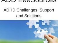 ADHD Life Essentials / ADHD Challenges, Support and Solutions - ADD freeSources' articles, collections, and Newsletters. Managing ADHD isn't easy, but it can be done.