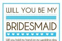 Wedding bridesmaid / everything abot bridesmaid:)