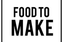 Food to Make! / Delicious food and treat posts for all the people who love cooking and baking!