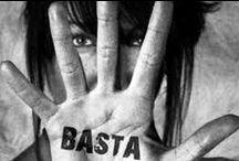 Día internacional contra la violencia de género / La violencia es el último recurso del incompetente.