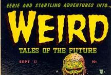 Weirdity / A visual reference of Weird Tales and similar publications of the strange, uncanny, odd and macabre.