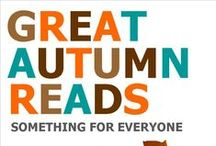 AUTUMN READS - 2015 / Something for everyone to read this Autumn.