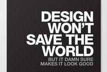 Design / Design nas suas mais diversas formas e versões.