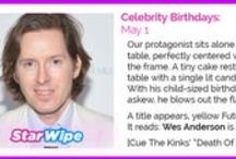 Celebrity Birthdays / They're one year older and also still more famous than you.