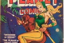 Planet Comics & Planet Stories / Yes, Planet Comics and Planet Stories are two different publications, but I like how they contrast with one another...