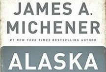 Alaska Books / These books are sure to inspire you to take an adventure to the Last Frontier!