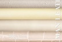 BARE-ly there Pastels / A sophisticated color collection showing subtle hints of soft pales; varying texture layers.  / by Edelman Leather