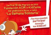 Semana Solidaria KidZania y Fundación ACIR / Durante la semana del 5 al 10 de marzo de 2013. KidZania y Fundación ACIR invitaron a los niños de México a donar sus kidZos para apoyar a 5 fundaciones.