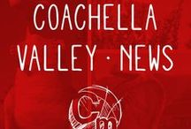 Coachella Valley - In the News
