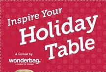 Wonderbag Holiday Table Contest / by Wonderbag Portable Slow Cooker