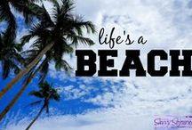 Life's A Beach / For beach lovers, by beach lovers.